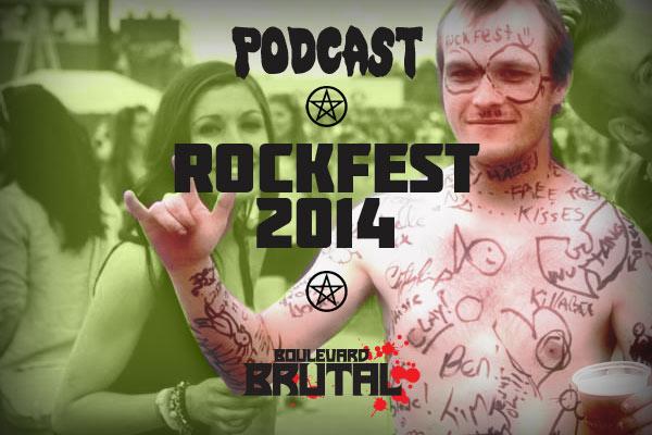 boulevardbrutal_podcast-rockfest