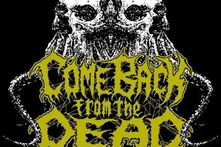 COME BACK FROM THE DEAD est à découvrirabsolument!