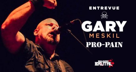 Entrevue avec Gary Meskil dePro-Pain