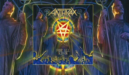 I'm the man? NOT anymore… Critique de For All Kings d'Anthrax