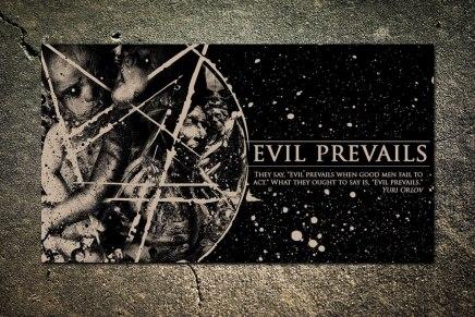 Evil Prevails a de solidesfondations