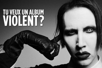 Le prochain album de Manson serait surprenammentviolent