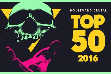 L'ultime TOP 50 metal 2016 de BoulevardBrutal