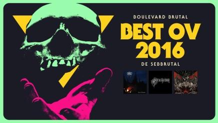 Le Best Ov 2016 deSebbrutal