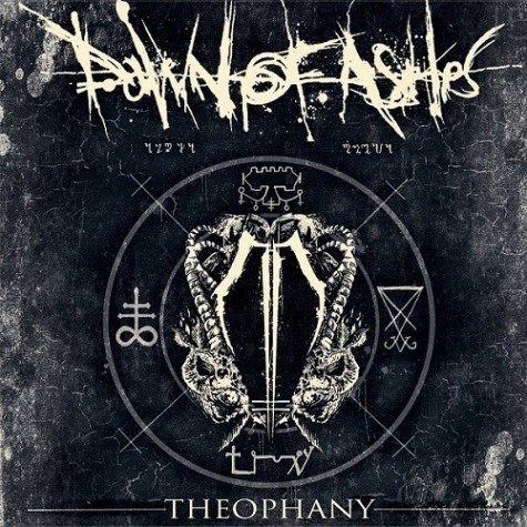 DAWN OF ASHES — Theophany