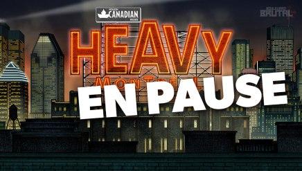 C'est OFFICIEL, le Heavy Montréal prend unepause