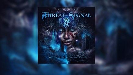 Le nouveau disque de Threat Signal s'écouteici