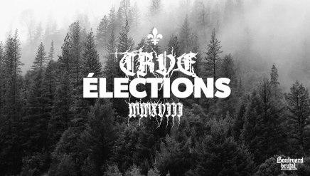 Spécial TRVE Élections2018