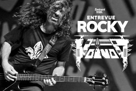 Entrevue exclusive avec Rocky, bassiste deVoïvod